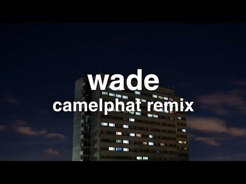 Wade - Boyz In Da Hood (CamelPhat Remix)