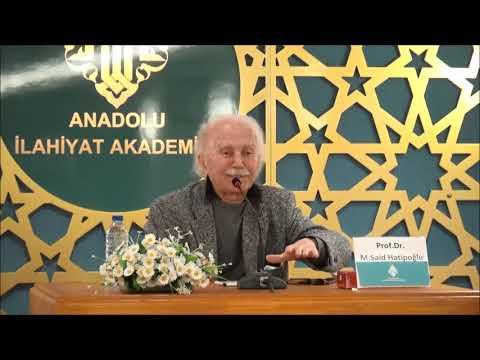 Prof.Dr. Mehmed Said HATİPOĞLU - Cumartesi Konferansları - İslam Düşüncesinin Oluşumunda Peygamberin Rolü