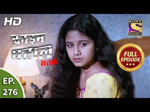 Crime Patrol Satark Season 2 - Ep 276 - Full Episode - 20th November, 2020