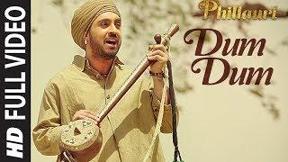 Nonton Phillauri   Dum Dum Full Video   Anushka  Diljit  Suraj  Anshai  Shashwat   Romy   Vivek   T Series Film Subtitle Indonesia Streaming Movie Download