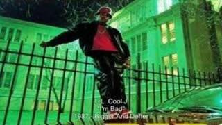 L.L. Cool J - I'm Bad