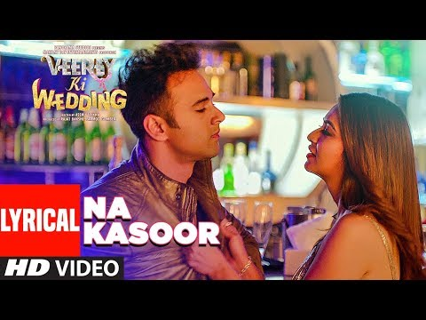 Na Kasoor Lyrical Video | Veerey Ki Wedding | Pulk