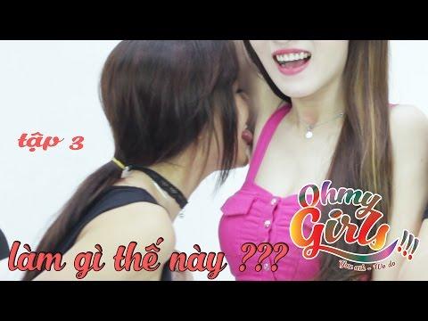 Oh My Girls Tập 3 - Ăn & Liếm...nách