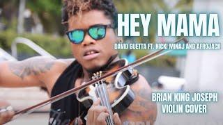 Hey Mama  (ELECTRIC VIOLIN COVER) - David Guetta Ft. Nicki Minaj - Brian King Joseph