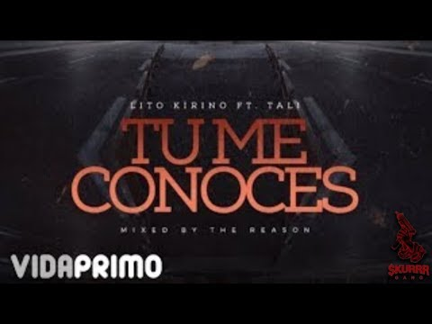 Letra Tu Me Conoces Lito Kirino Ft Tali