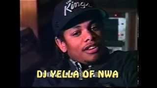 N.W.A Lost Footage pt.1 (DJ YELLA of N.W.A)