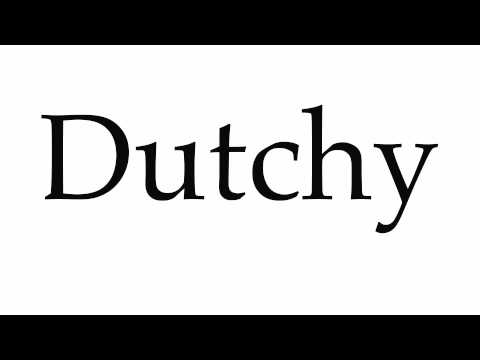How to Pronounce Dutchy