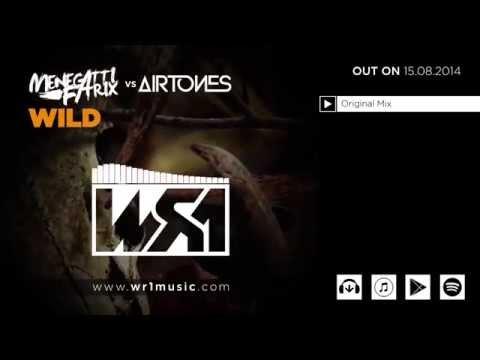 Menegatti & Fatrix vs Airtones - Wild