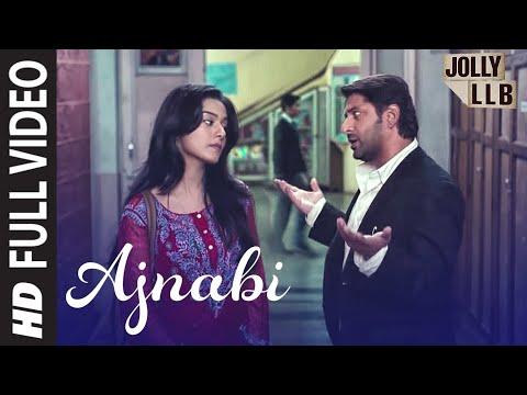 Jolly LLB Full Song Ajnabi Ban Jaye By Mohit Chauhan   Arshad Warsi, Amrita Rao
