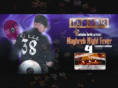 MAGHREB NIGHT FEVER 4 INTRO DJ KDR FIRE MIX PROMO 2010.wmv