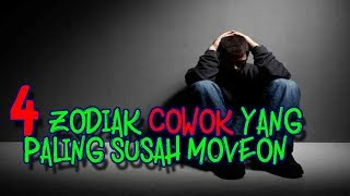 Nonton 4 Zodiak Cowok Yang Paling Susah Move On Film Subtitle Indonesia Streaming Movie Download