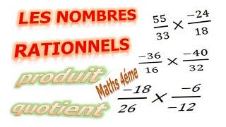 Maths 4ème - Les nombres rationnels Produit et Quotient Exercice 5