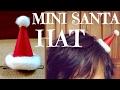 How to Make a Santa Hat Hair Clip | Christmas DIY