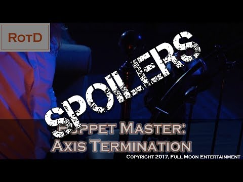 RotD #53 Deep Dive - Puppet Master: Axis Termination (2017)