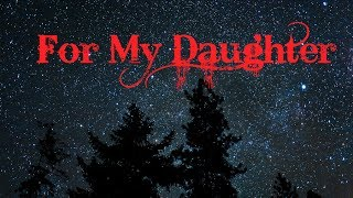 For my Daughter (Digital Poetry Project) full download video download mp3 download music download