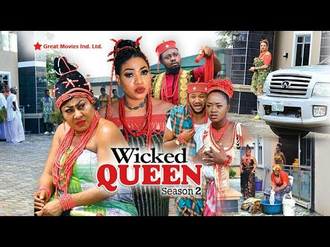 Wicked Queen Season  2 - (new Movie ) 2018 Latest Nigerian Nollywood Movies