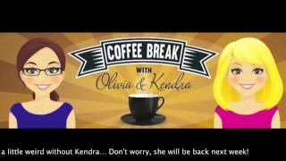Coffee Break: Where'd Kendra Go?