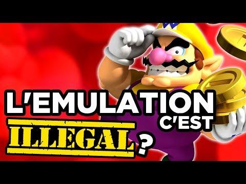 L'EMULATION, C'EST ILLÉGAL ?!