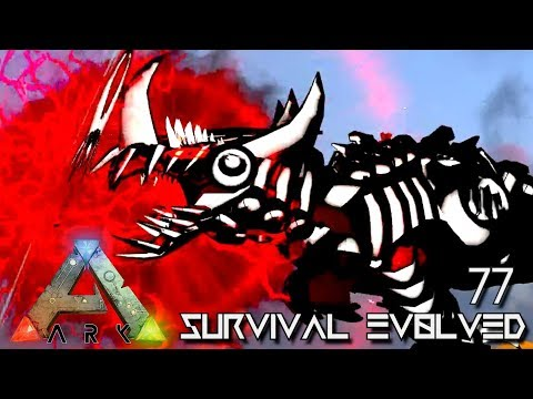 ARK: SURVIVAL EVOLVED - ULTIMATE BEAST OF DARKNESS E77 !!! ( ARK EXTINCTION CORE MODDED )