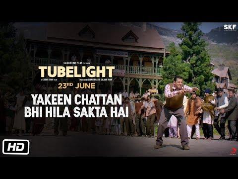 Tubelight Tubelight (TV Spot 'Yakeen Chattan Bhi Hila Sakta Hai')