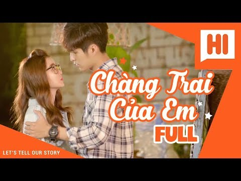 Chàng Trai Của Em - Tập Full - Phim Học Đường | Hi Team - FAPtv - Thời lượng: 7:31:20.