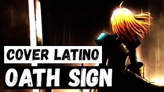 Video 『Oath Sign』( Fate/Zero ★ Opening 1 ) Spanish Cover MP3, 3GP, MP4, WEBM, AVI, FLV Agustus 2018