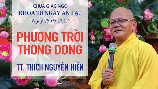 Phương Trời Thong Dong Kỳ 12 - TT. Thích Nguyên Hiền