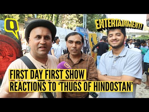 First Day First Show Reactions to 'Thugs of Hindostan'| The Quint