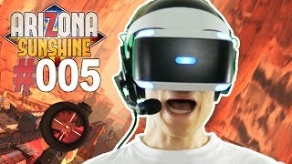 ICH MAG SNIPER ZÜGE  • Let's Play Arizona Sunshine VR #005 [Facecam/Deutsch]