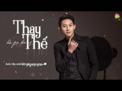 Thay Thế - Hồ Gia Hùng (Audio Official) - Thời lượng: 4:36.