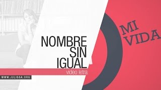 JULISSA | Nombre Sin Igual (Official Lyric Video)