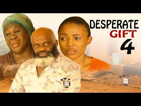Desperate Gift Season 4   - 2016 Latest Nigerian Nollywood Movie