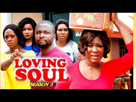Movie:Loving Soul Season 3 Latest Nigerian 2019 Nollywood Movie