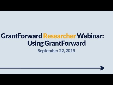 GrantForward Webinar held on September 22, 2015, for researchers and faculty at subscribing institutions. This webinar covers using GrantForward in general-- how to create accounts, search for grants, view grant and sponsor pages, use filters, manipulate results, create profiles, and receive grant recommendations. For more information about how to use GrantForward, visit www.GrantForward.com/support.