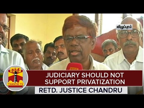 Judiciary-should-not-support-Privatization-Thanthi-TV