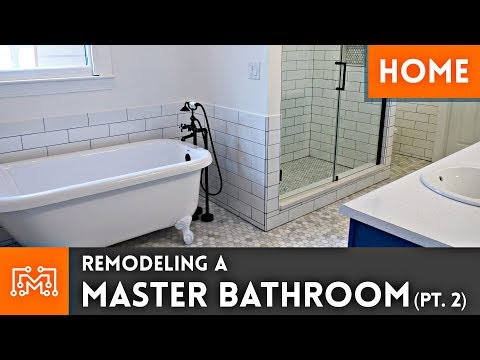 Remodeling a Master Bathroom | Part 2