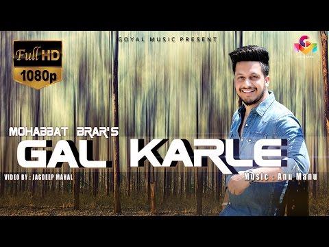 Gal Karle Songs mp3 download and Lyrics