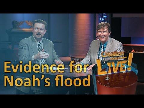 Evidence for Noah's Flood (Creation Magazine LIVE! 5-06) – creation.com