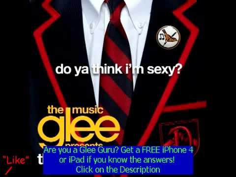 Glee Cast - Do Ya Think I'm Sexy? lyrics