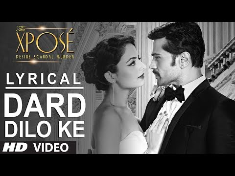Video The Xpose: Dard Dilo Ke Full Song with Lyrics | Himesh Reshammiya, Yo Yo Honey Singh download in MP3, 3GP, MP4, WEBM, AVI, FLV January 2017