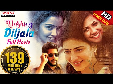 Dashing Diljala New Released Full Hindi Dubbed Movie | Naga Chaitanya, Shruti Hassan, Anupama
