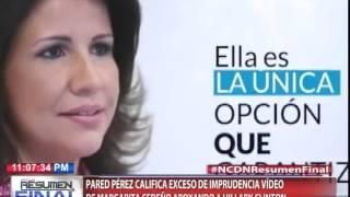 Pared Pérez califica exceso de imprudencia video de Margarita Cedeño apoyando a Hillary Clinton