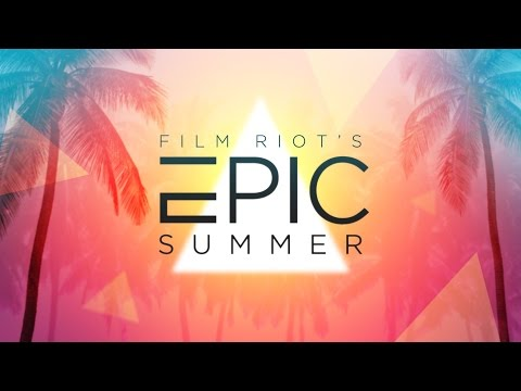 Film Riot's Epic Summer – Teaser