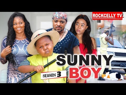 Sunny Boy  Season 3 (new Movie) | 2019 Nollywood Movies