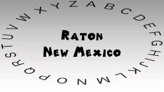 Raton (NM) United States  city photo : How to Say or Pronounce USA Cities — Raton, New Mexico