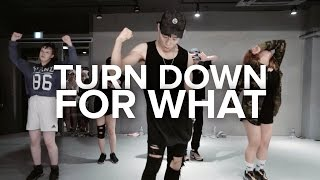 Turn Down For What - Lil Jon / Koosung Jung Choreography