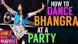 Video How to Dance BHANGRA at a PARTY! [Episode 6] MP3, 3GP, MP4, WEBM, AVI, FLV Agustus 2018