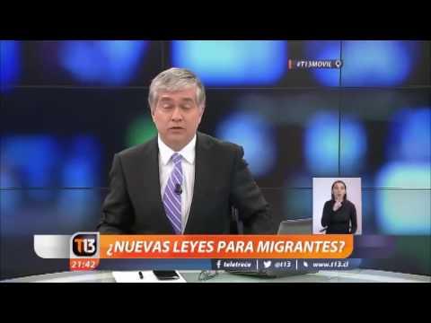 T13 - Reportaje: Modificación Ley de Inmigrantes en Chile
