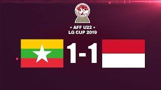 Video MYANMAR 1 VS 1  INDONESIA_AFF U-22 LG CUP 2019 GOAL DAN PELUANG MP3, 3GP, MP4, WEBM, AVI, FLV Februari 2019