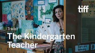 THE KINDERGARTEN TEACHER Trailer | TIFF 2018
